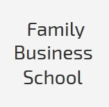 Family Business School